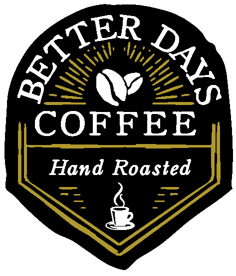BETTER DAYS COFFEE COMPANY